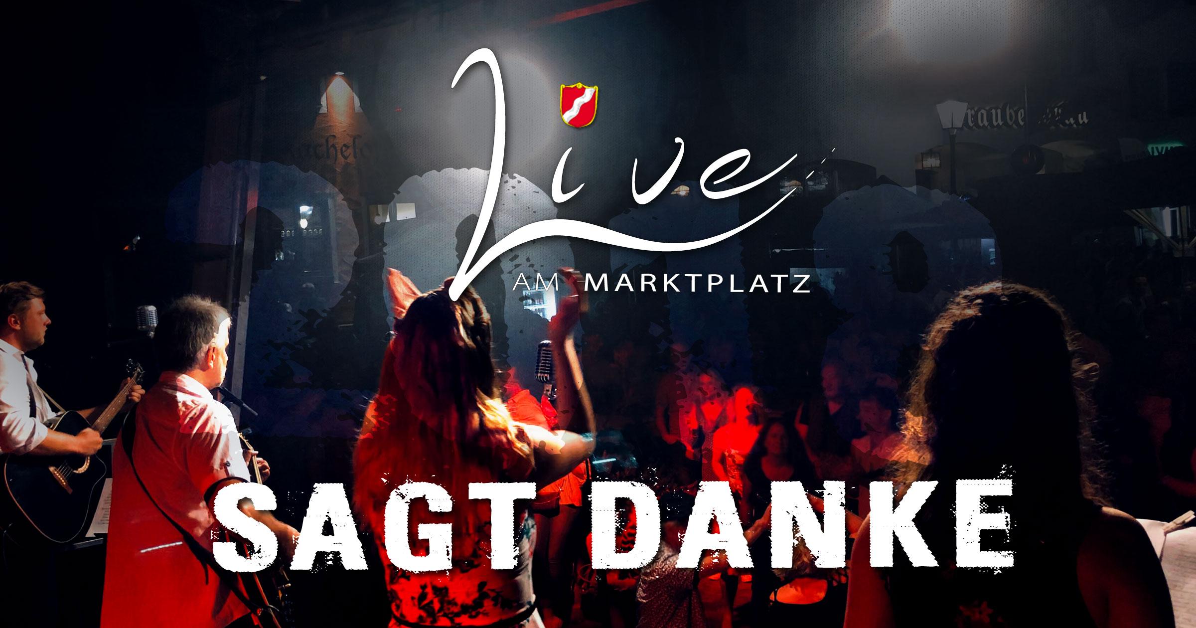 Live am Marktplatz 2018 sagt danke!